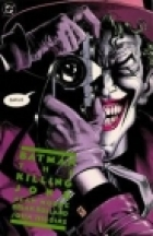 Batman: The Killing Joke  by Written by Alan Moore; Art by Brian Bolland