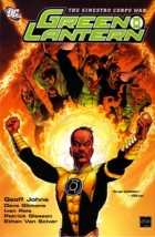 Green Lantern: Sinestro Corps War Vol. 1  by Written by Geoff Johns and Dave Gibbons; Art by Ethan Van Sciver, Ivan Reis, Patrick Gleason and others