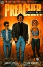 Preacher Vol. 1: Gone to Texas  by Written by Garth Ennis; Art by Steve Dillon and Glenn Fabry