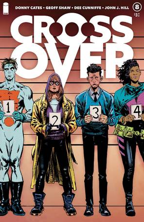 Crossover #8 Cover A Shaw Cunniffe Hill